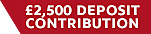 £2500 Deposit Contribution
